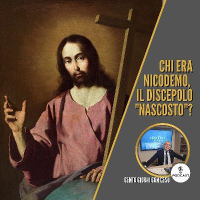 """Chi era Nicodemo, il discepolo """"nascosto"""" di Gesù?"""