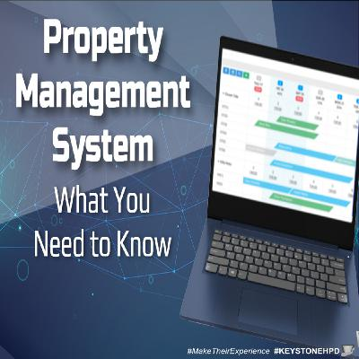 Property Management System – What You Need to Know | Ep #229
