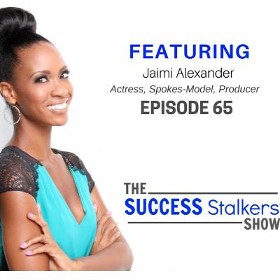 65: Jaimi Alexander: Actress and Producer Shares Secrets To Winning In Entertainment