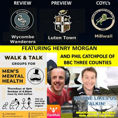 Henry Morgan Reviews Wycombe Wanderers with BBC's Phil Catchpole & looks to Luton Town 210221