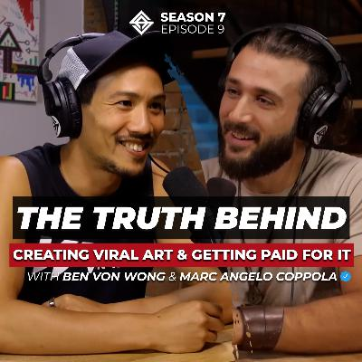 The Truth Behind Creating Viral Art & Getting Corporations To Pay For It [with Ben Von Wong]
