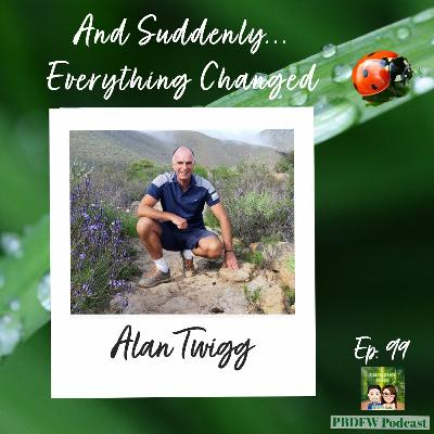 99: And Suddenly, Everything Changed! Author Alan Twigg