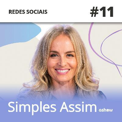 #11 - Suzana Pires e Danton Mello debatem exposição nas redes sociais