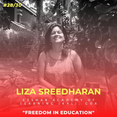 Soulful स्कूल | Session 28 | Liza Sreedharan - Keshar Academy of Learning (KAL), Goa