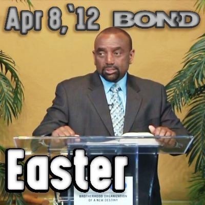 04/08/12 Special Easter Service (Archive)