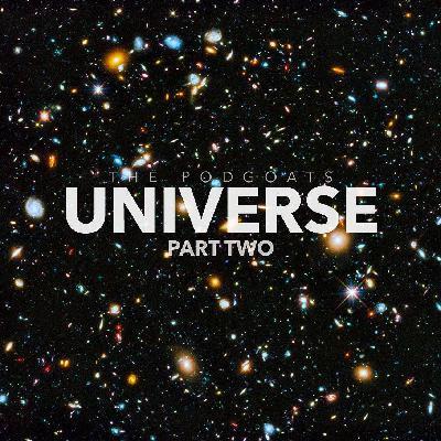 Universe Part 02: More Mind-expanding Facts