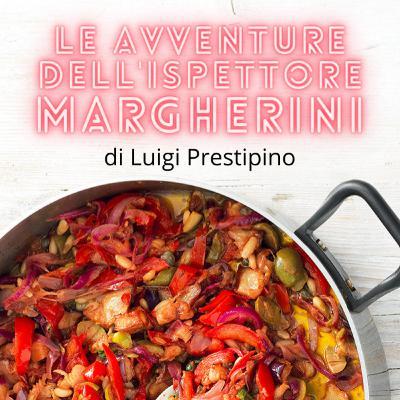 Le avventure dell'ispettore Margherini - Ep. 01