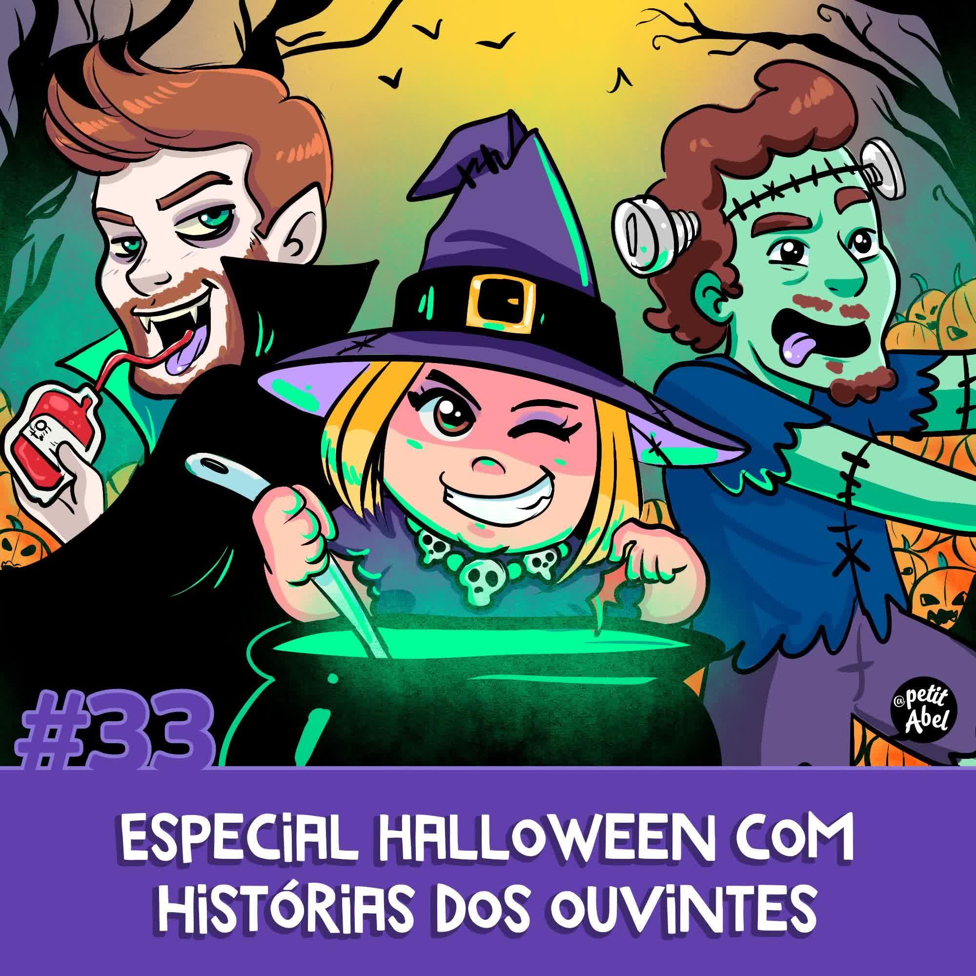 #33 - Especial Halloween com histórias dos ouvintes