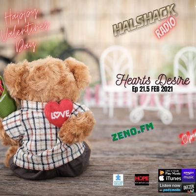 Episode 69: Halshack Ep 21.5 (Hearts Desire) FEB 2021-- bonus show