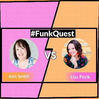 FunkQuest - Season 2 - Quarter Final 3 - Ann Smith v Lisa Pezik