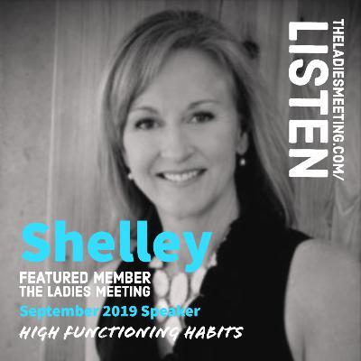 Shelley Shearer High Functioning Habits