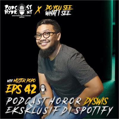 42. Mizter Popo dan Podcast Horornya yang Eksklusif di Spotify