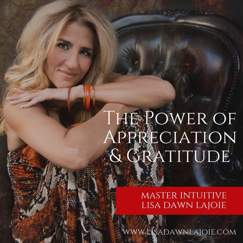The Power of Appreciation & Gratitude