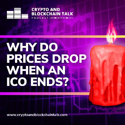 Why Do Prices Drop When an ICO Ends? #27