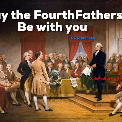 Episode 119: May the FourthFathers Be With You