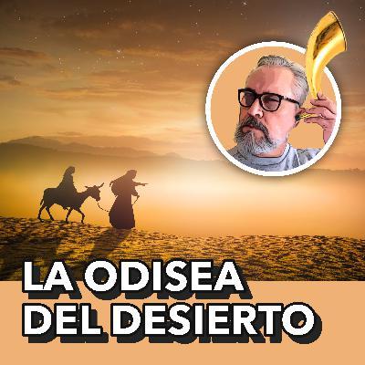 La Odisea del Desierto