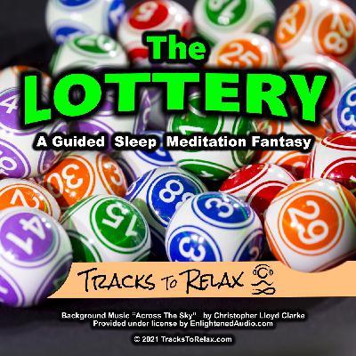 The Lottery Fantasy Guided Sleep Meditation