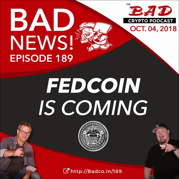 FEDCOIN is Coming - Bad News for October 4, 2018
