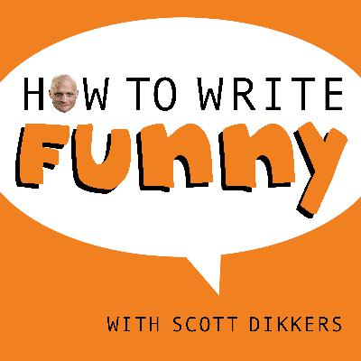 Episode 33 | How to Write a Joke