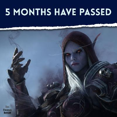 5 Months Have Passed