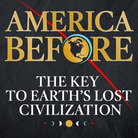 """Young-Civilizationists"" are the new ""Young-Earth Creationists"" - Book Review of ""America Before"""