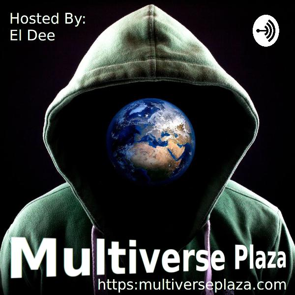 Hello From The Multiverse Plaza