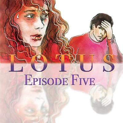 Lotus Episode 5: The Prize (Penultimate Episode)
