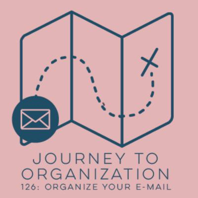 126: Organize your emails