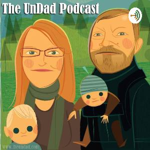 Best of The UnDad Podcast