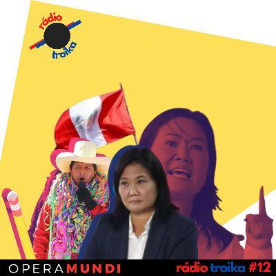 #12 - Só vale se eu ganhar: Keiko tenta virar eleição no Peru no tapetão