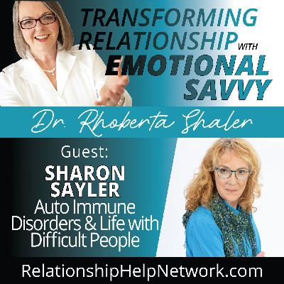 What's the Relationship Between Autoimmune Conditions & Emotional Well-being  GUEST: Sharon Sayler