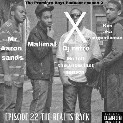 Episode 22 - the real is back 7/21/2021