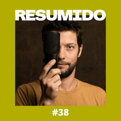 #38 — Espiadinha