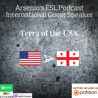 International Guest Speaker | Terra of The USA | Living in Tbilisi, English Tactics & Entrepreneurship
