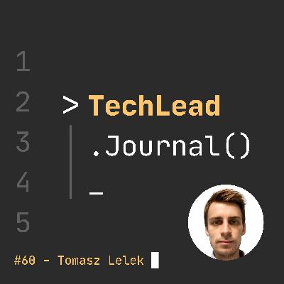 #60 - Software Tradeoffs and How to Make Good Programming Decisions - Tomasz Lelek