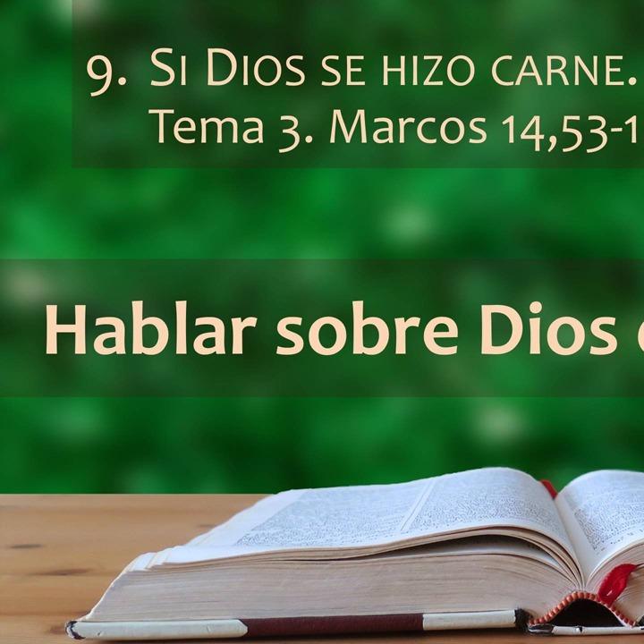 Marcos 14,53-15,47 | Dios se hizo carne (3)