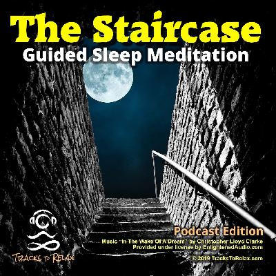 Staircase Guided Sleep Meditation