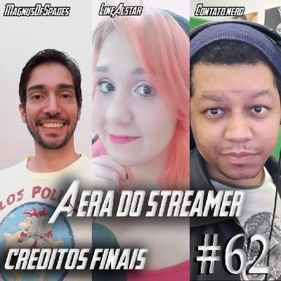 Podcast Créditos Finais #62 - Twitch, Youtube e o mercado de streamer