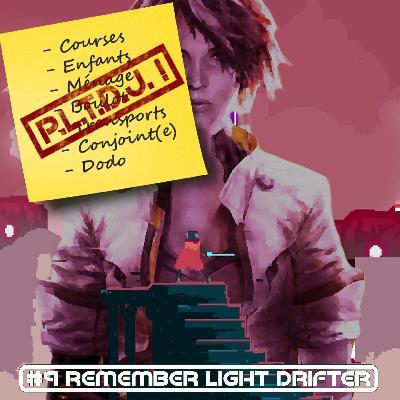 Remember Light Drifter