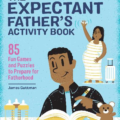 Announcing The Expectant Father's Activity Book! (Now Available For Preorder)