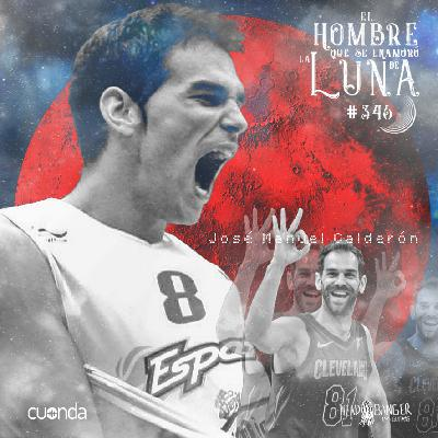 JOSE MANUEL CALDERÓN #LUNA346
