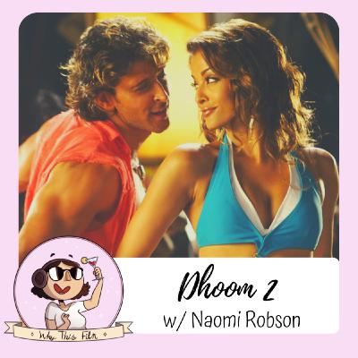 Dhoom 2 (w/Naomi Robson)