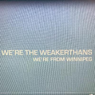 Friday Foreplay - WE'RE THE WEAKERTHANS, WE'RE FROM WINNIPEG.