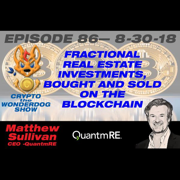 E 86 - fractional real estate investments, bought and sold on the Blockchain