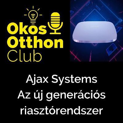 Ajax Systems - Az új generációs riasztórendszer