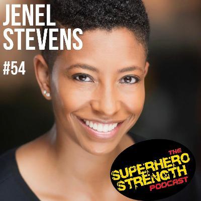 Ep54: Jenel Stevens [Marvel Superhero Stunt Double]