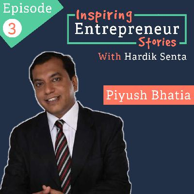 Ep: 03 Interview with Piyush Bhatia, Founder & CEO at BM English Speaking Institute Pvt. Ltd.