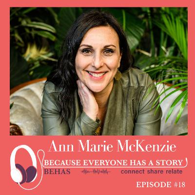 #18 - Accessing the Heart's Intelligence to Overcome Challenges - Ann Marie McKenzie