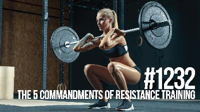 1232: The 5 Most Important Resistance Training Principles