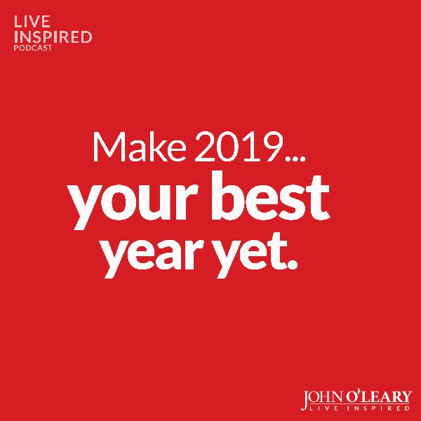 Make 2019 Your Best Year Yet